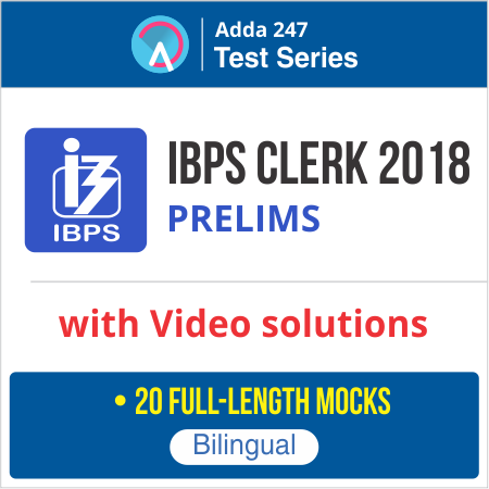 IBPS Clerk 2018 Strategy: How to Start Your Preparation